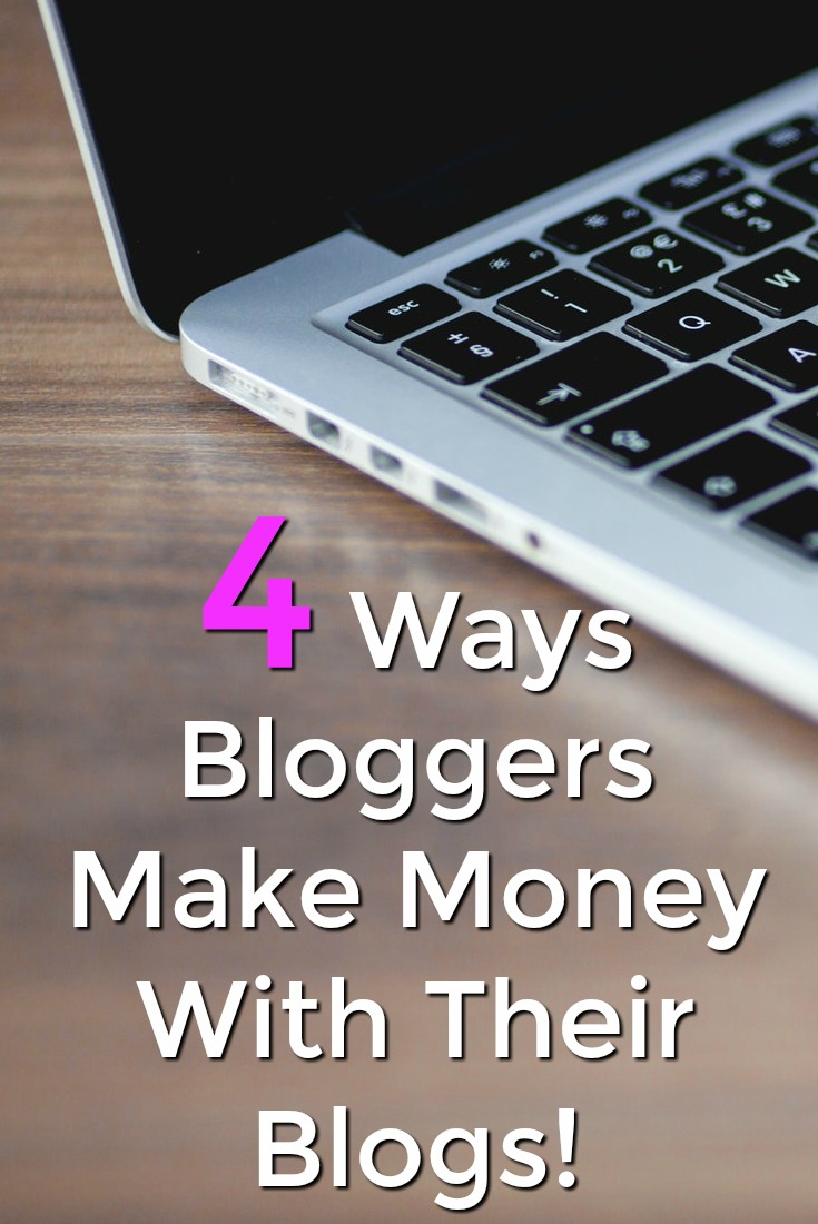 Did you know you could make money with a blog. I make a full-time income from my blogs! Learn 4 ways bloggers make money with their blogs!