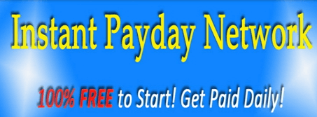 What Is Instant Payday Network: Read Before Joining