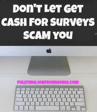 Learn Why Get Cash For Surveys Is A Scam and where to find legitimate sites to take Paid Online Surveys
