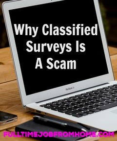 Learn Why Classified Surveys is a scam and why it won't help you earn money taking paid online surveys