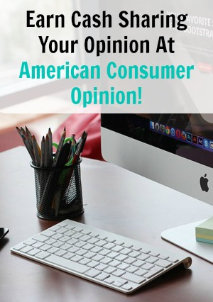 Do you want to get paid to share you opinion? Get Paid To At American Consumer Opinion!