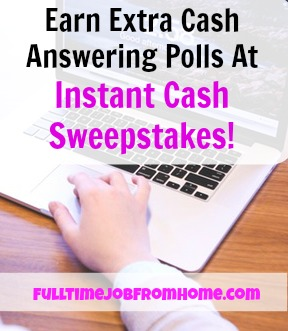 Learn How You Can Make Extra Cash Answering Polls at Instant Cash Sweepstakes, Plus A Chance To Win $50 Everyday!