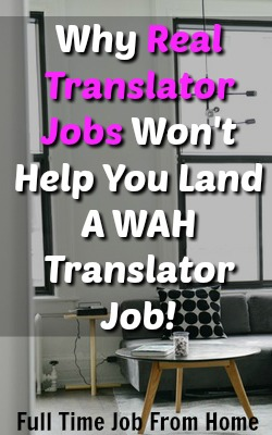 Learn Why RealTranslatorJobs.com won't help you find a WAH translator job and where to find legitimate translation work!