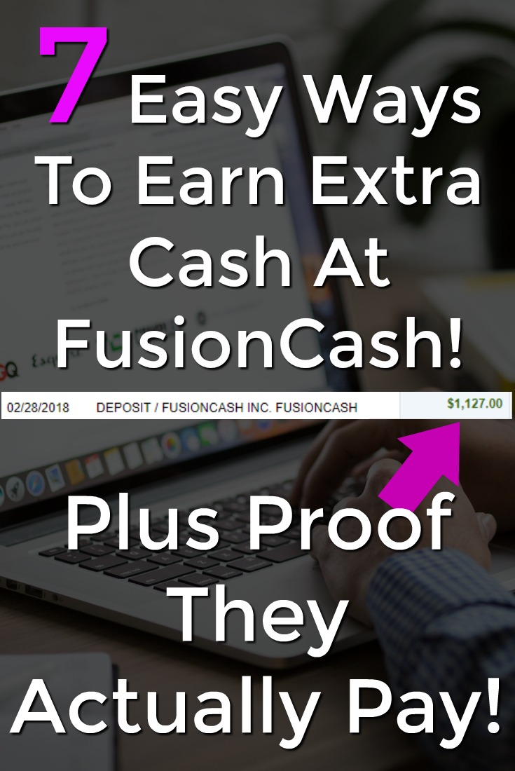 Learn 7 Easy Ways To Make Extra Cash At Fusion Cash plus see proof that they actually pay!