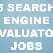 5 search engine evaluator jobs