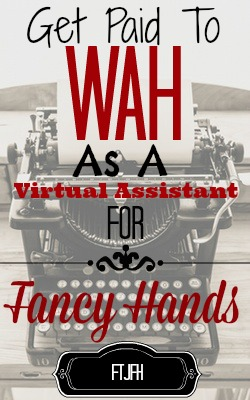 Learn How You Can Work At Home as a Virtual Assistant for Fancy Hands!
