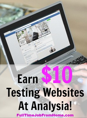 Learn How To Get Paid $10 Per Website Usability Test at Analysia.com! Tests take about 20 minutes to complete!
