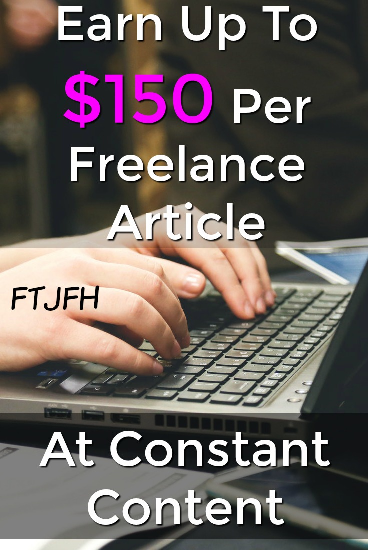 Learn How You Can Make Up To $150 Freelance Writing At Constant Content!