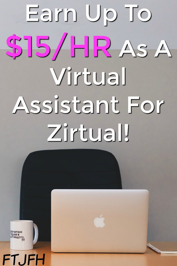 Learn How You Can Work At Home As A Virtual Assistant for Zirtual and make up to $15 an Hour!