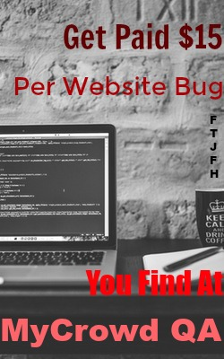 Learn How You Can Earn Up TO $15 For Finding Bugs On Websites & Apps At MyCrowd QA!