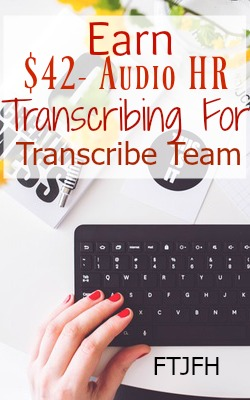 Learn How You Can Work At Home Transcribing For Transcribe Team. Most Members Make Over $40 per audio hour!