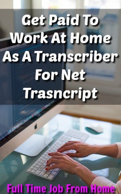 Learn How You Can Work At Home Transcribing Audio Files At Net Transcripts!