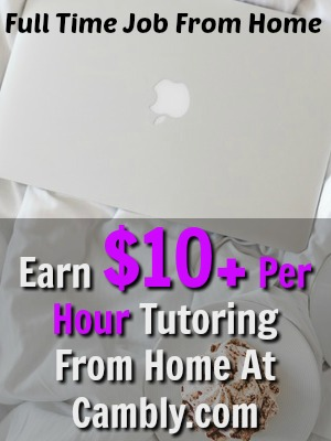 Learn How You Can Earn $10 or More an Hour Tutoring Online From Home At Cambly!