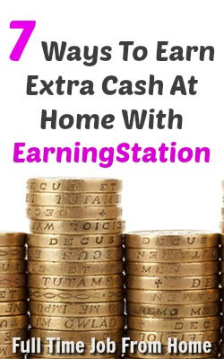 Learn 7 Ways To Make Extra income Online at Earning Station!