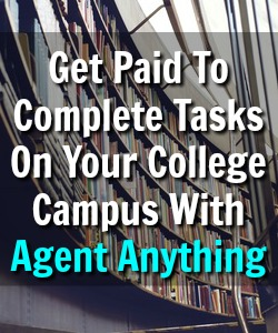Learn How College Students Can Earn Extra Cash On Their College Campus Completing Easy Tasks At Agent Anything!