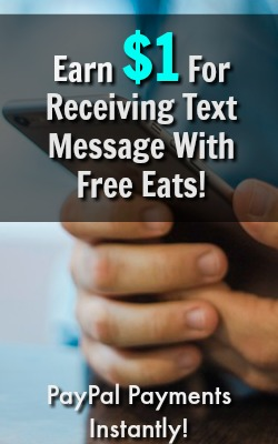 Learn How You Can Earn $1 Per Text Message You Receive At Free Eats! Payments Made Instantly To Your PayPal Account!