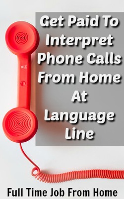 Get Paid To Interpret Phone Calls From Home At Language Line!