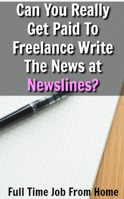 Learn How You Can Get Paid To Write The News at Newslines, but is it really that good of a deal?