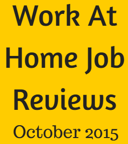 Work At Home Job Reviews From Full Time Job From Home October Wrap Up!