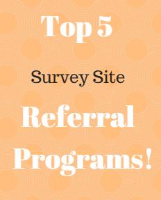 Top 5 Best Free Survey Site Referral Programs