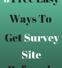Here's the Top 5 Ways To Get Survey Site Referrals: An Awesome Guide on How To Get Referrals on Survey Sites