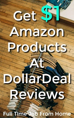 Learn How You Can Get Amazon Products For $1 At DollarDeal Reviews!