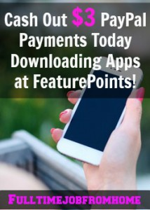 Learn How You Can Easily Earn a $3 PayPal Payment Today Just By Downloading Apps At FeaturePoints!