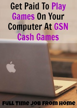 Learn How You Can Get Paid To Play Games On Your Computer At GSN Cash Games!
