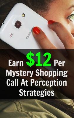 Earn $12 Per Short Phone Mystery Shopping Call At Perception Strategies!