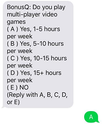 Take a look at super easy sample poll from 1q that can earn you $.25 through text message on your phone