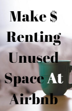 Learn How You Can Make Some Extra Money Renting Out Extra Space In you Home At Airbnb!