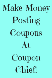 Did you know you could get paid to post coupons at Coupon Chief? Find new coupon codes and add them for some extra cash!