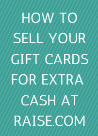 Learn How You Can Sell Your Unwanted Gift Cards For Extra Cash at Raise.com!