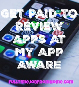 You can get paid to leave reviews on apps with My App Aware. Earn $1 just for signing up!