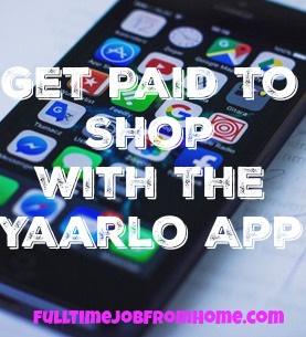 Learn How You Can Get Paid To Shop With The Yaarlo App. Also earn by taking surveys and much more!