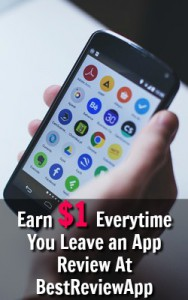 Learn How You Can Earn $.50-$1 for every app review you leave at BestReviewApp!