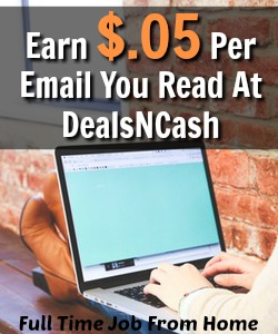 Learn How You Can Earn Up To $.05 For Every Email You Read At DealsNCash! But Is It Really Worth It?