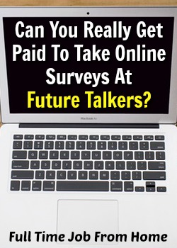 Did you know you can get paid to take online surveys, focus groups, and product testing at Future Talkers?