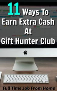 Learn 11 different ways you can earn extra cash at a reward site called Gift Hunter Club!