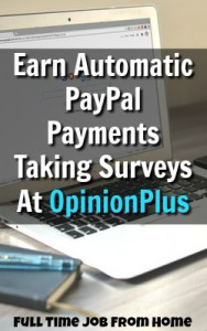 Learn How You Can Get Automatic PayPal Payments While Taking Surveys At OpinionPlus!