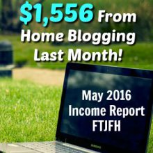I made $1556 Last Month Blogging. Learn Where My Income Came From and How You Can Make Money Blogging Too!
