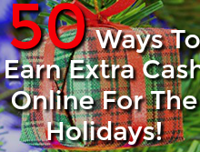 50 ways to earn extra cash online for the holiday season!