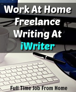 Learn How You Can Work At Home As A Freelance Writer Picking Up Jobs At iWriter!