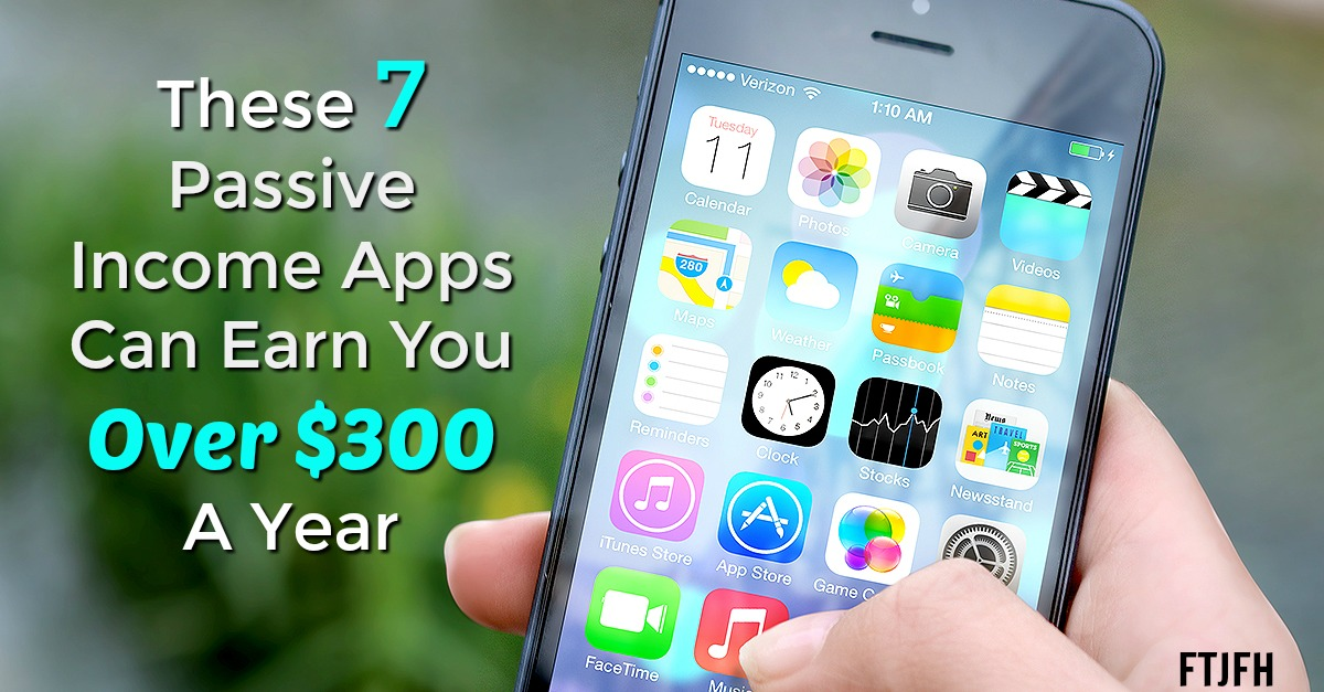 Learn How You Can Easily Make Over $300 A Year By Simply Installing These 7 Apps On Your Smartphone and Other Mobile Devices!