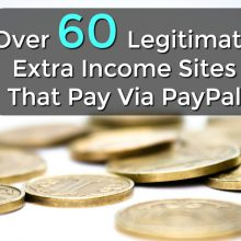 Here're over 60 ways you can make an extra income online and they all pay via PayPal within a few days of cashing out!