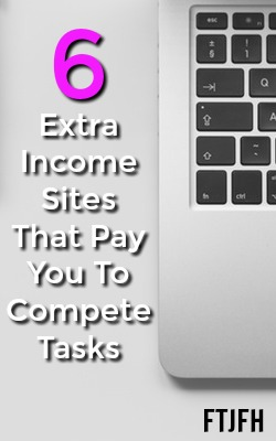 Here're 6 Legitimate Extra Income Sites That Pay You To Complete Short Tasks!