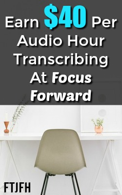 Learn How You Can Make $40 Per Audio Hour Transcribed At Focus Forward!