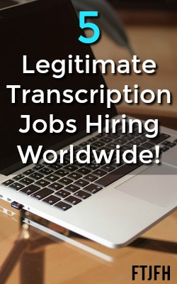 5 Legitimate Work At Home Transcription Jobs Hiring Worldwide!