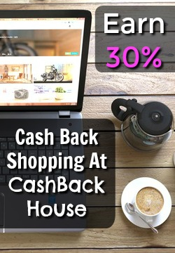 Learn How You Can Earn Up To 30% Cash Back Shopping Online With CashBack House!