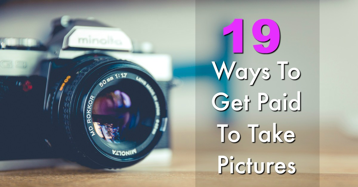 Are you good with a camera? Did you know you could get paid to sell your photos online? Here're 19 different ways you can get paid to take pictures!